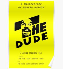 The Dude, Inspired by The Shining Poster
