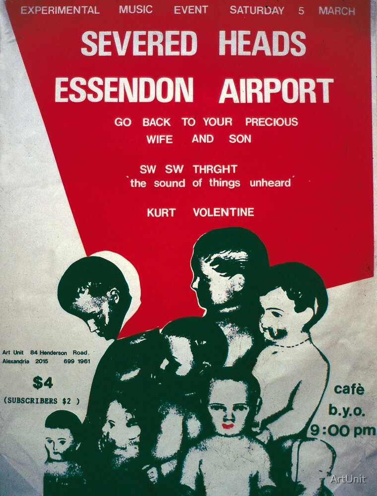 Band poster for Art Unit with Severed Heads and Essendon Airport by ArtUnit