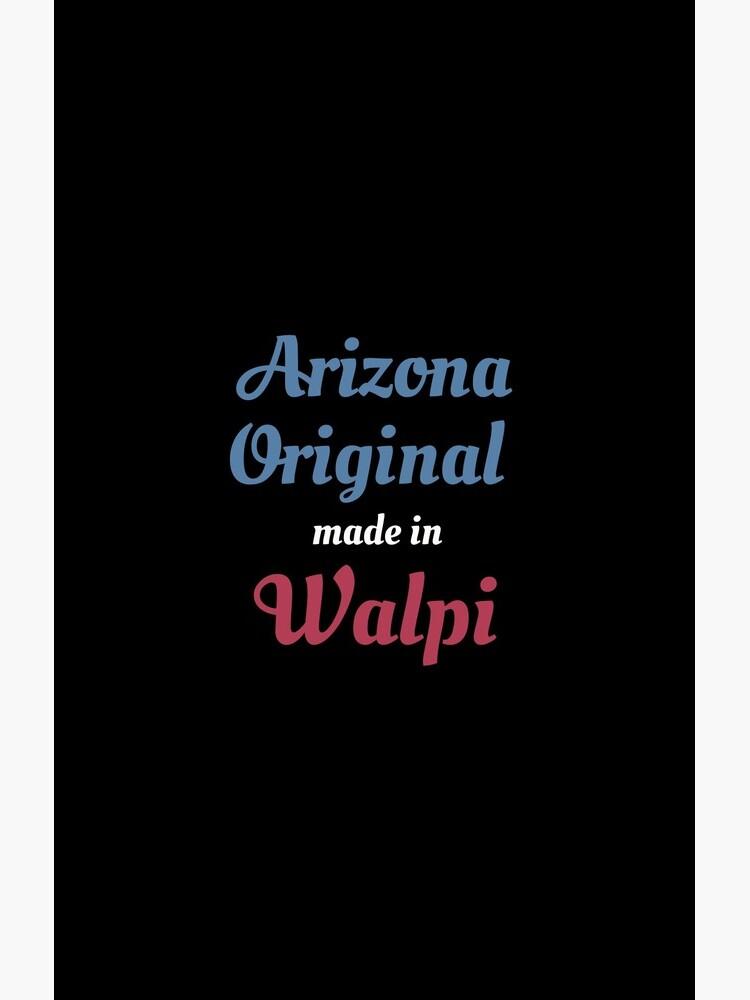 Arizona-Vorlage gemacht in Walpi lustig geboren in der Stadt-Geschenkidee Stadt Arizona-USA von DogBoo