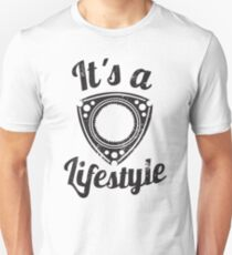 It's a lifestyle Unisex T-Shirt