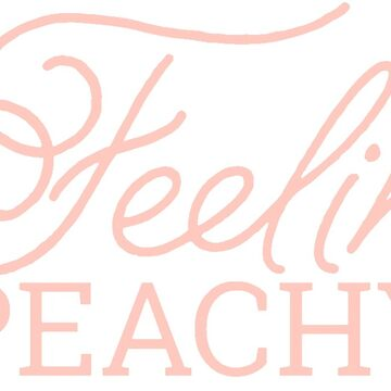 Feelin Peachy by madisonbaber