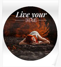 Live your dreams t-shirt Poster