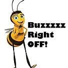 Buzz off by MarleyArt123