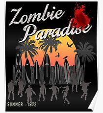 Zombie Apocalypse Paradise Endless Undead Summer Geek Surf Artwork For Prints Shirts Bags  Poster