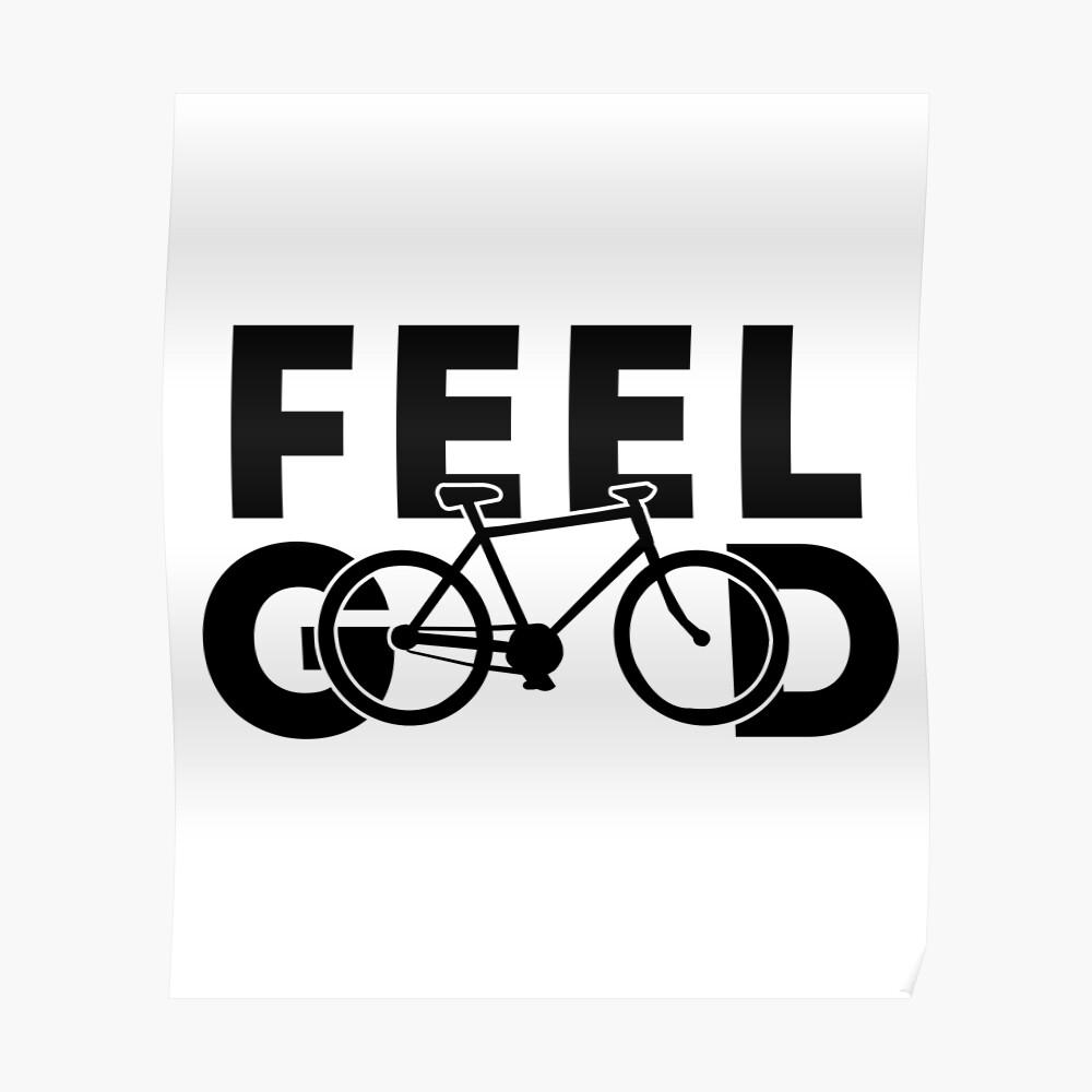 Feel good riding a bike Poster