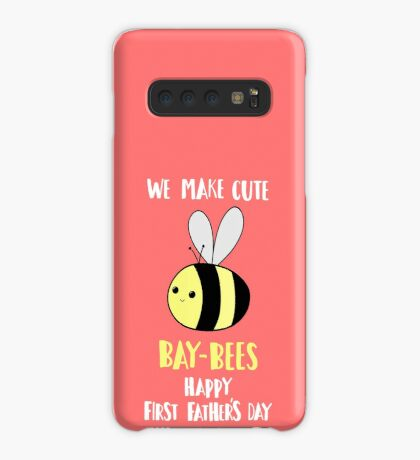 First Father's Day - Pun -  Funny - We make cute Babies - Bee Case/Skin for Samsung Galaxy
