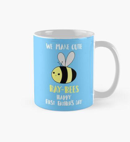 First Father's Day T Shirt - Pun -  Funny - We make cute Babies - Bee Mug