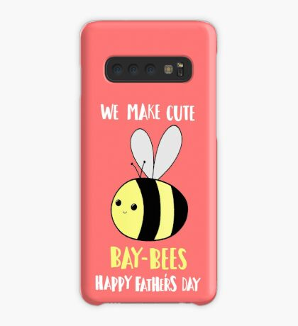 Happy Father's Day - We make cute babies baybees Case/Skin for Samsung Galaxy