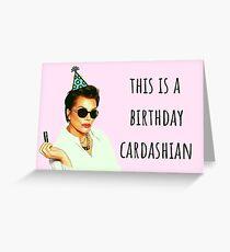 Kardashian birthday card, This is a birthday kardashian Greeting Card