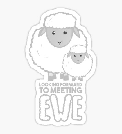 Fathers Day- Sheep - Looking forward to meeting you - Baby Sheep Shirt Sticker