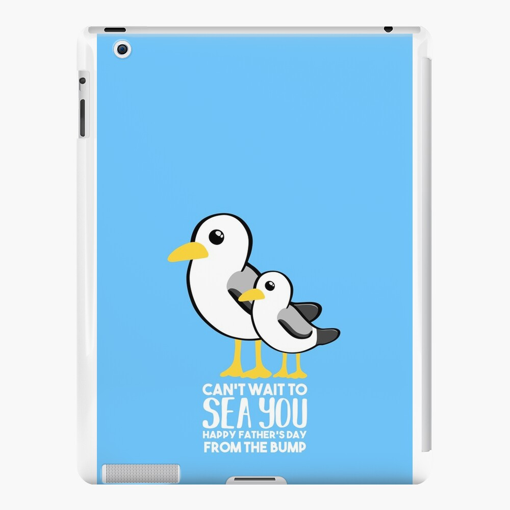 Fathers Day - SeaGull - From The Bump Card - Funny iPad Cases & Skins