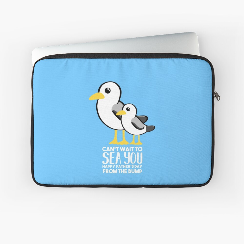 Fathers Day - SeaGull - From The Bump Card - Funny Laptop Sleeve