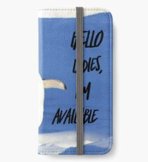 Hello Ladies I'm Available, penguin t-shirt iPhone Wallet/Case/Skin