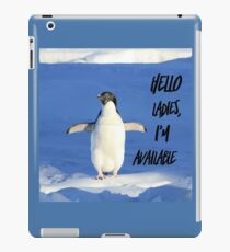 Hello Ladies I'm Available, penguin t-shirt iPad Case/Skin
