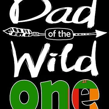 Zambian Dad of the Wild One Birthday Zambia Flag Zambia Pride Lusaka roots country heritage or born in America you'll love it national citizen by bulletfast