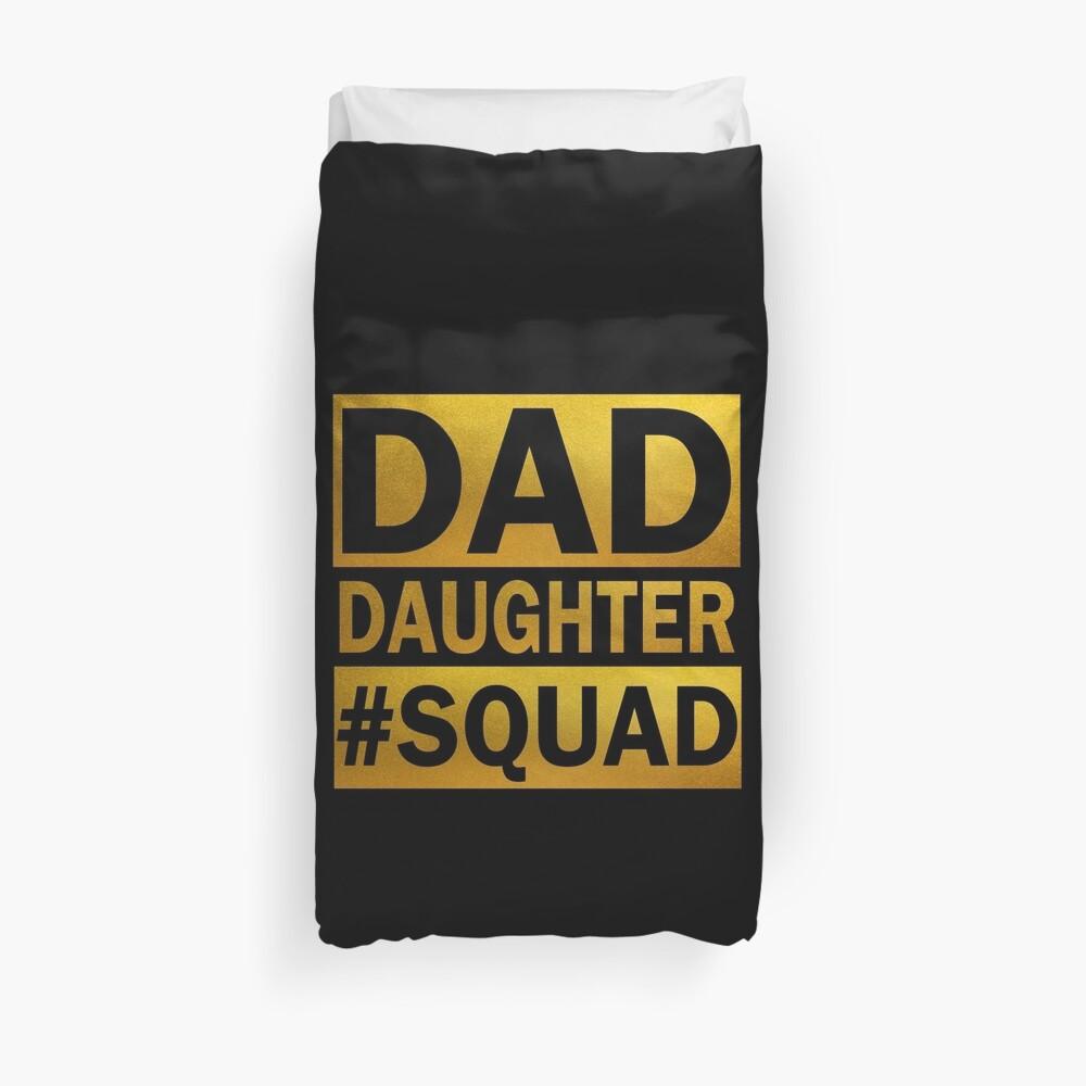 Dad Daughter Squad Duvet Cover