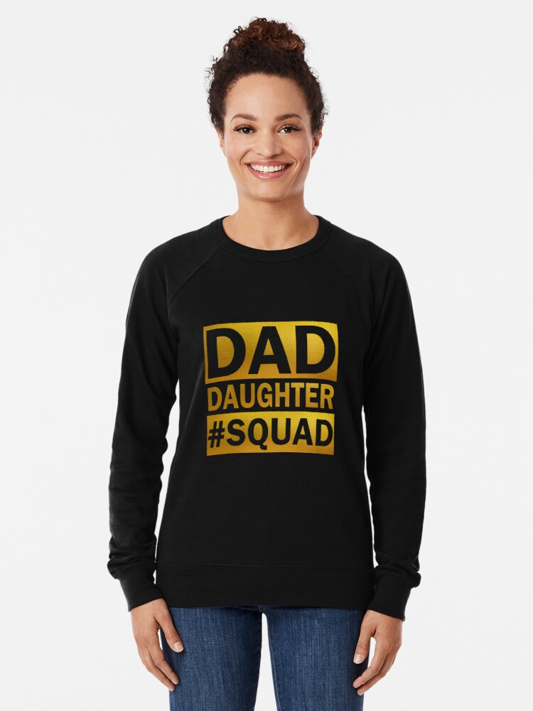 Alternate view of Dad Daughter Squad Lightweight Sweatshirt