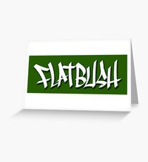 FLATBUSH Greeting Card