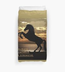 """Horse Shirt, Neighs in the Sunset, """"Always remember your strengths"""" Duvet Cover"""
