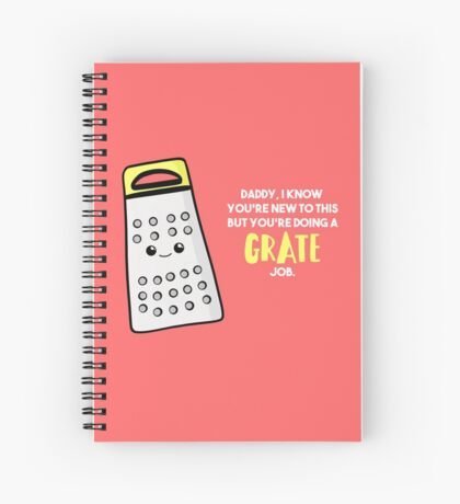 Funny First Father's Day  Shirt - New Dad - Birthday - Grate Job - Puns Spiral Notebook
