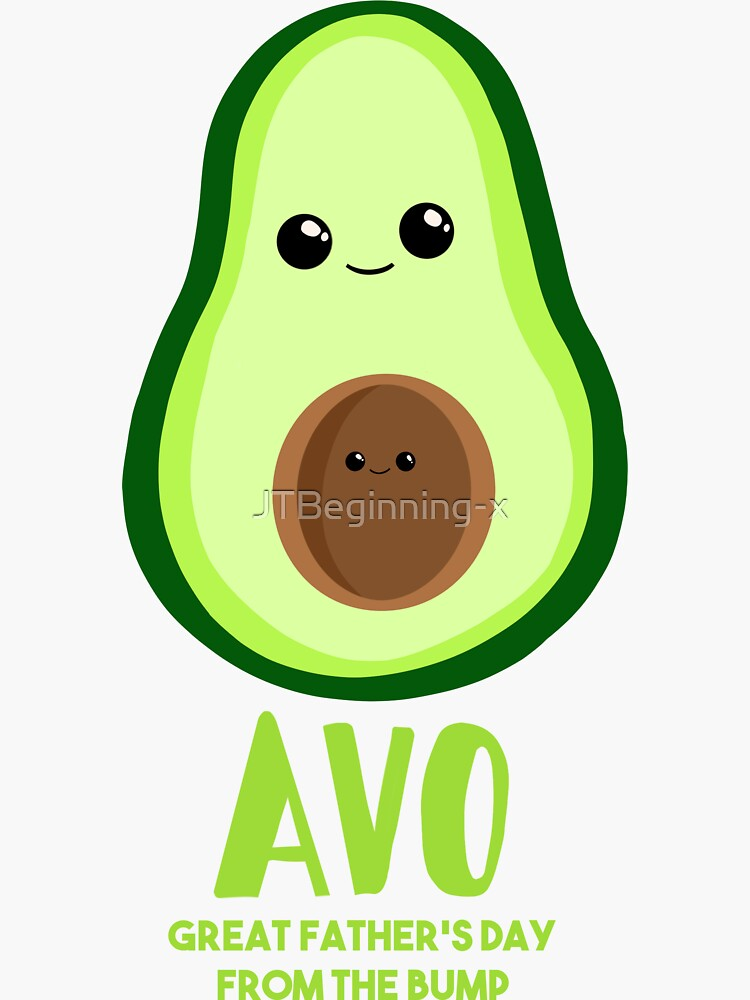 Avocado - Father's Day from the BUMP - Funny - Puns by JTBeginning-x