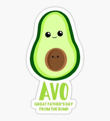 Avocado - Father's Day from the BUMP - Funny - Puns Sticker