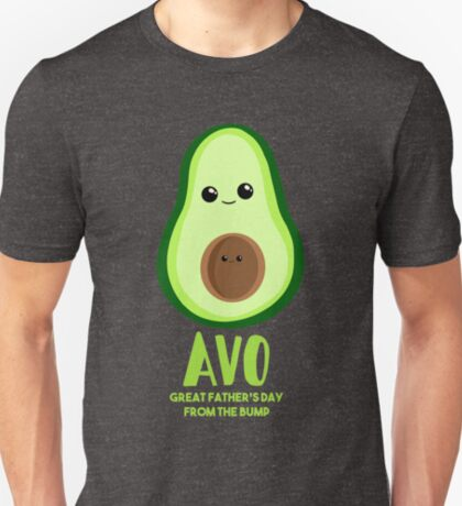 Avocado - Father's Day from the BUMP Shirt Gifts - Funny - Puns - T-Shirt
