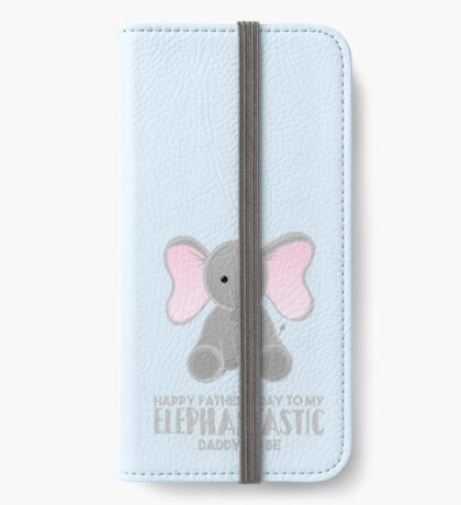 Fathers Day from the Bump  - Elephantastic Daddy to be iPhone Wallet