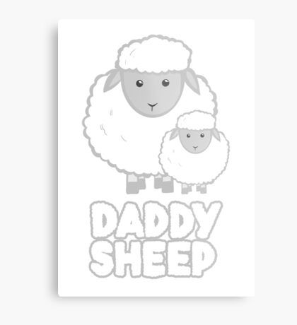 Daddy Sheep T Shirt  - Fathers Day - Birthday - Funny  - Pun Metal Print