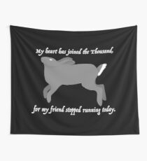 My heart has joined the Thousand... Wall Tapestry