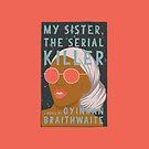 My Sister, The Serial Killer by Sydney Koffler