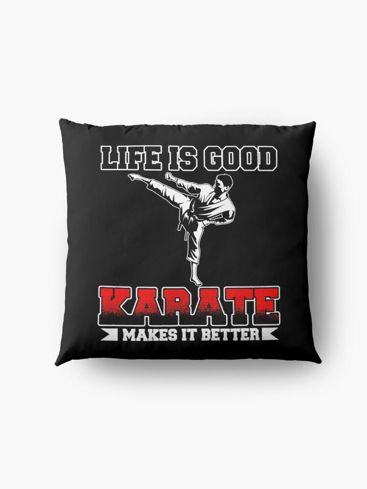 Alternative Ansicht von Life Is Good Karate Makes It Better Bodenkissen