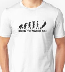 Evolution Born to water ski Unisex T-Shirt