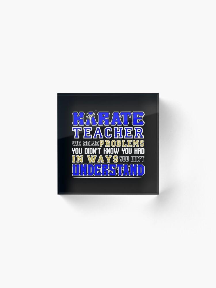 Alternative Ansicht von Karate Teacher We Solve Problems Acrylblock