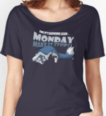Monday - Make it stop! (blue) Women's Relaxed Fit T-Shirt