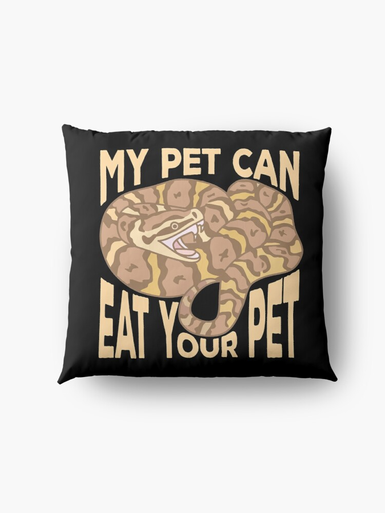 Alternate view of My Pet Can Eat Your Pet Floor Pillow