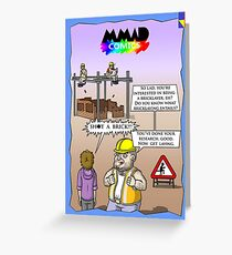 The truth of Bricklaying Greeting Card