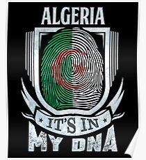 Algeria It's In My DNA - Gift For Algerian From Algeria Poster