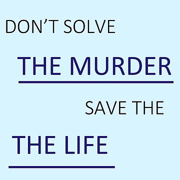 Don't Solve the Murder by KateHols
