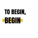 To Begin, Begin by Aydin Habibi