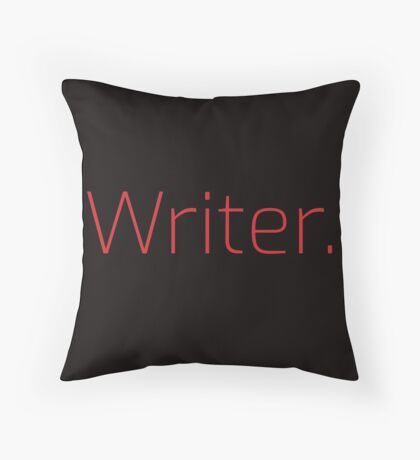 Copy of Writer. (Thin Red Text) Throw Pillow