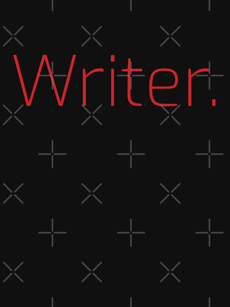 Copy of Writer. (Thin Red Text) by willpate