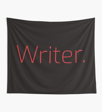 Copy of Writer. (Thin Red Text) Wall Tapestry