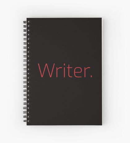 Copy of Writer. (Thin Red Text) Spiral Notebook