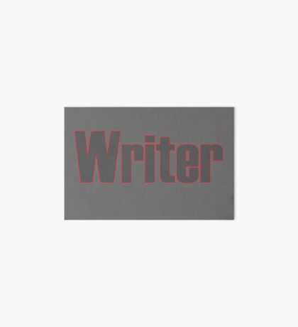 Writer -- Black Text with Red Outline Art Board Print