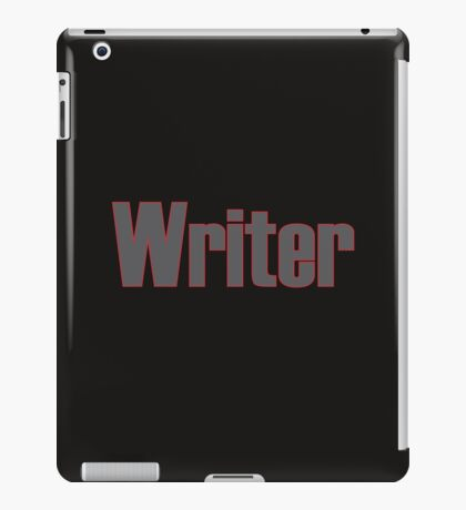 Writer -- Black Text with Red Outline iPad Case/Skin