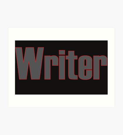 Writer -- Black Text with Red Outline Art Print