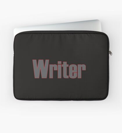 Writer -- Black Text with Red Outline Laptop Sleeve