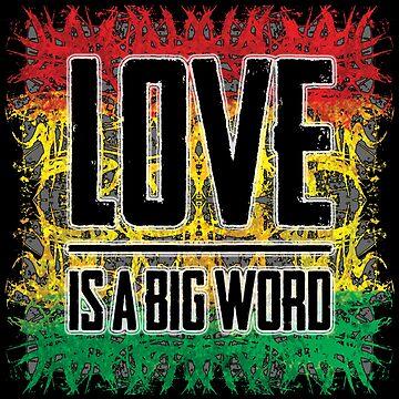 Love is a big word von Periartwork