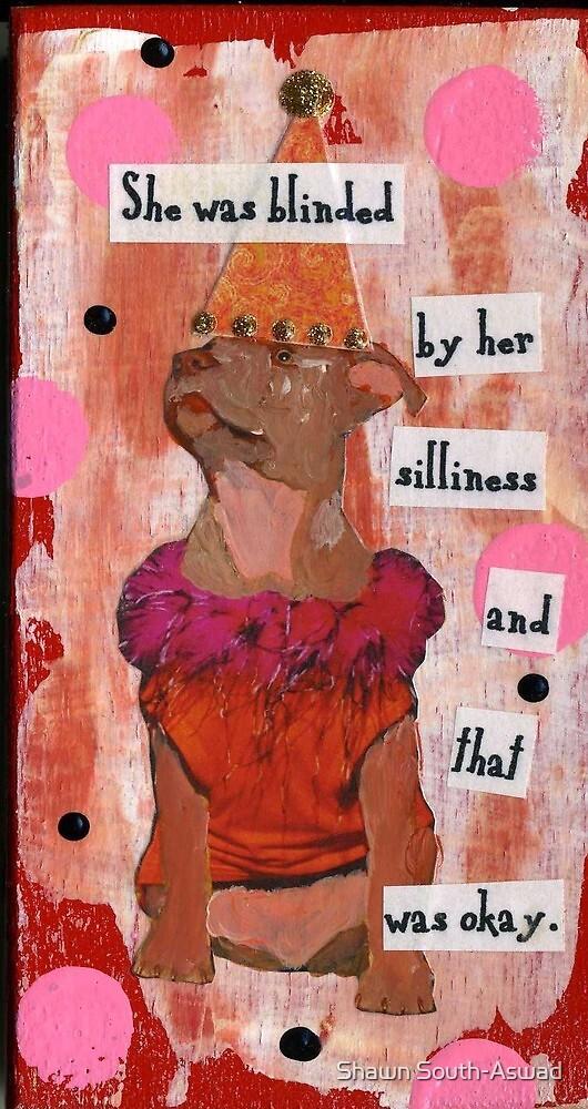 Silly Dog by Shawn South-Aswad